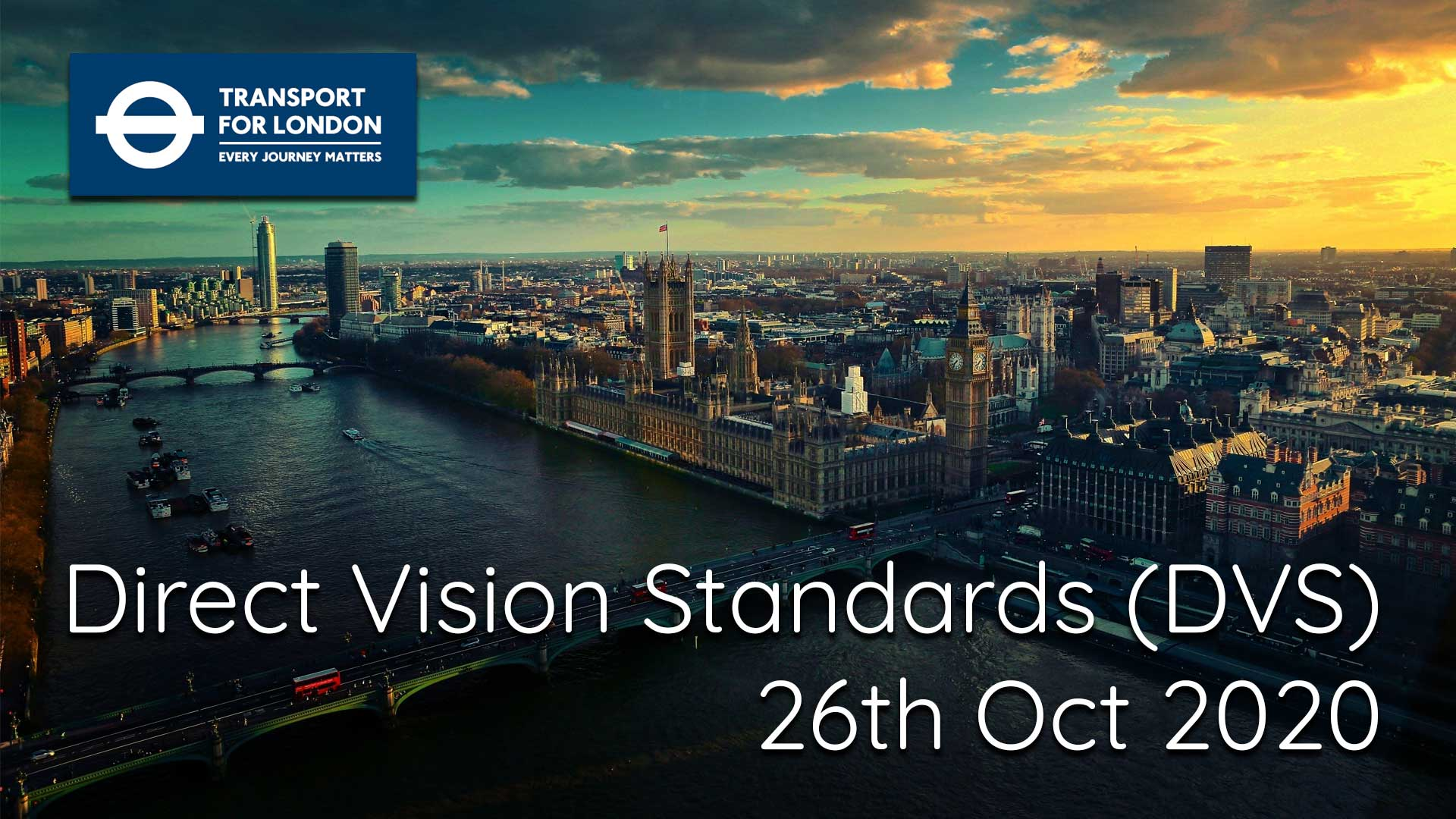 Are You Ready For The Direct Vision Standards?